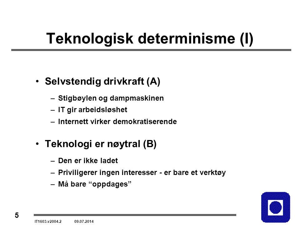 Teknologisk determinisme (I)