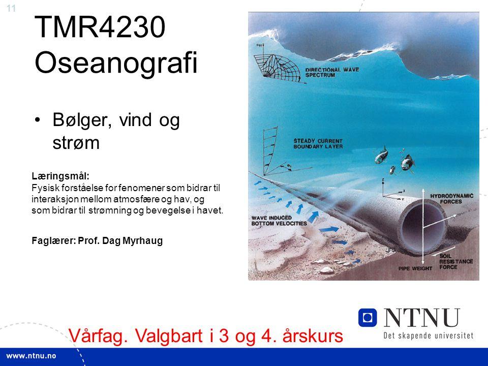 TMR4230 Oseanografi Bølger, vind og strøm