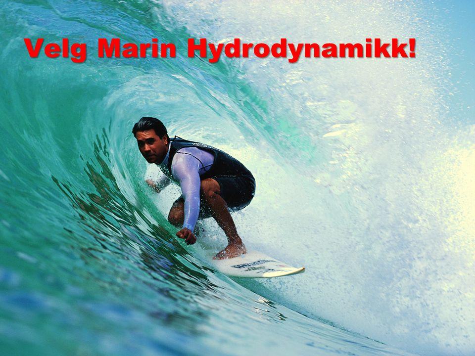 Velg Marin Hydrodynamikk!