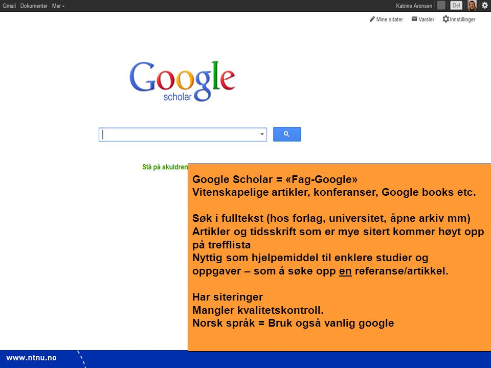 Google Scholar = «Fag-Google»
