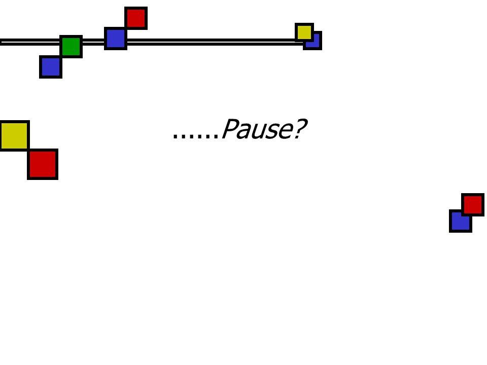 ......Pause
