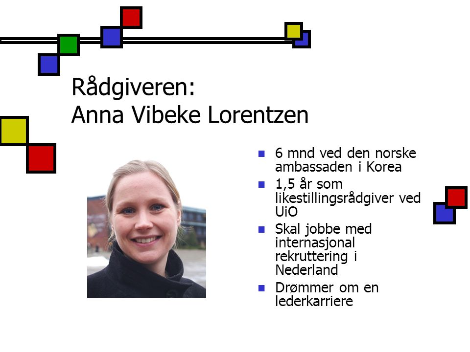 Rådgiveren: Anna Vibeke Lorentzen
