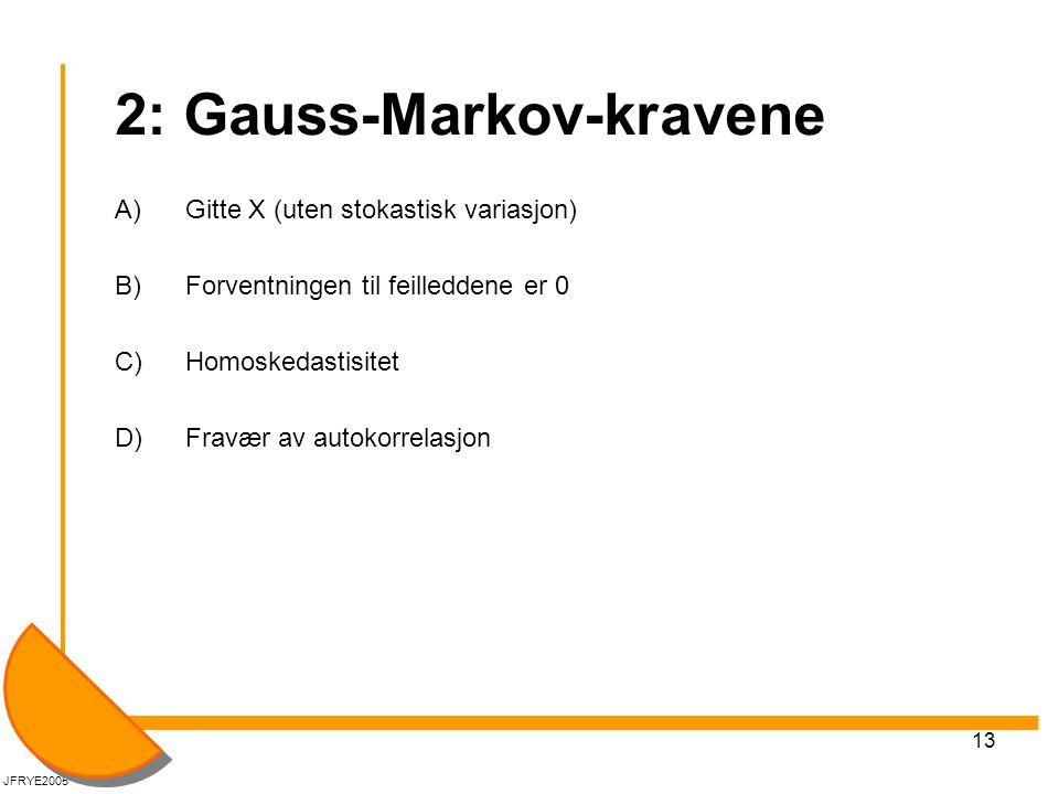 2: Gauss-Markov-kravene