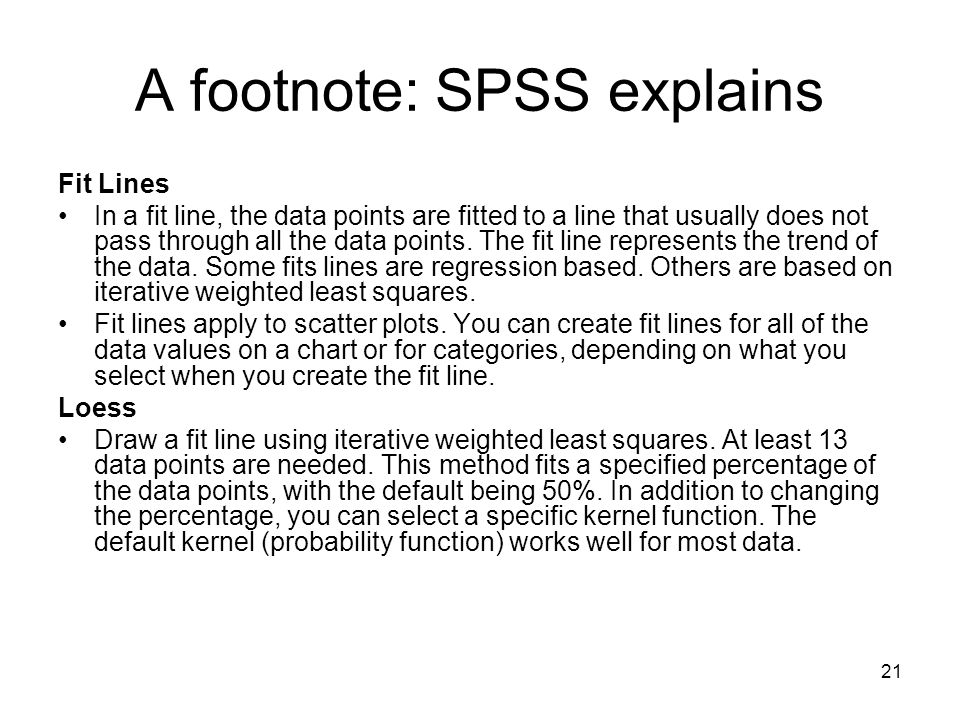 A footnote: SPSS explains