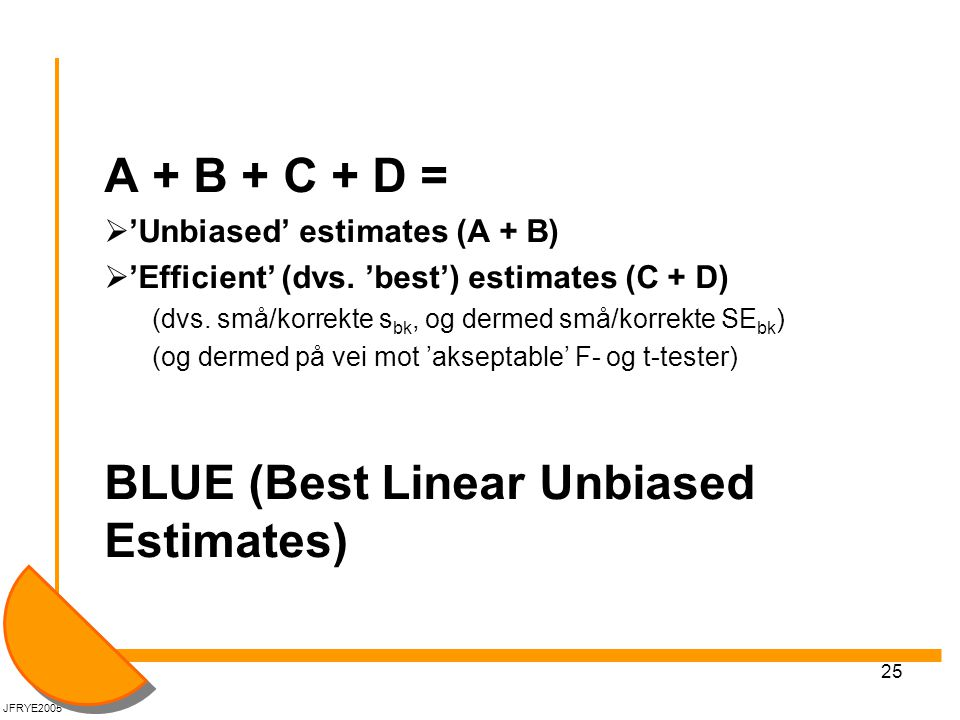 BLUE (Best Linear Unbiased Estimates)