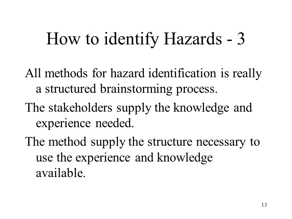 How to identify Hazards - 3