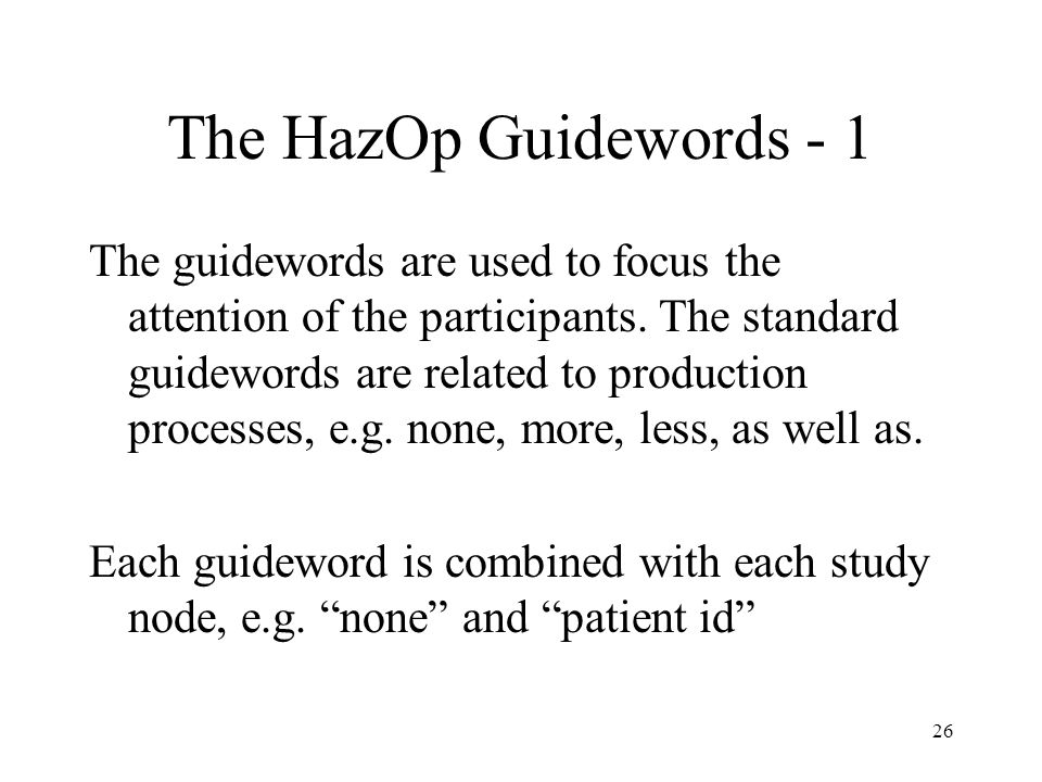The HazOp Guidewords - 1
