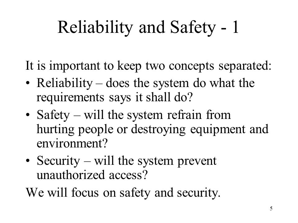Reliability and Safety - 1