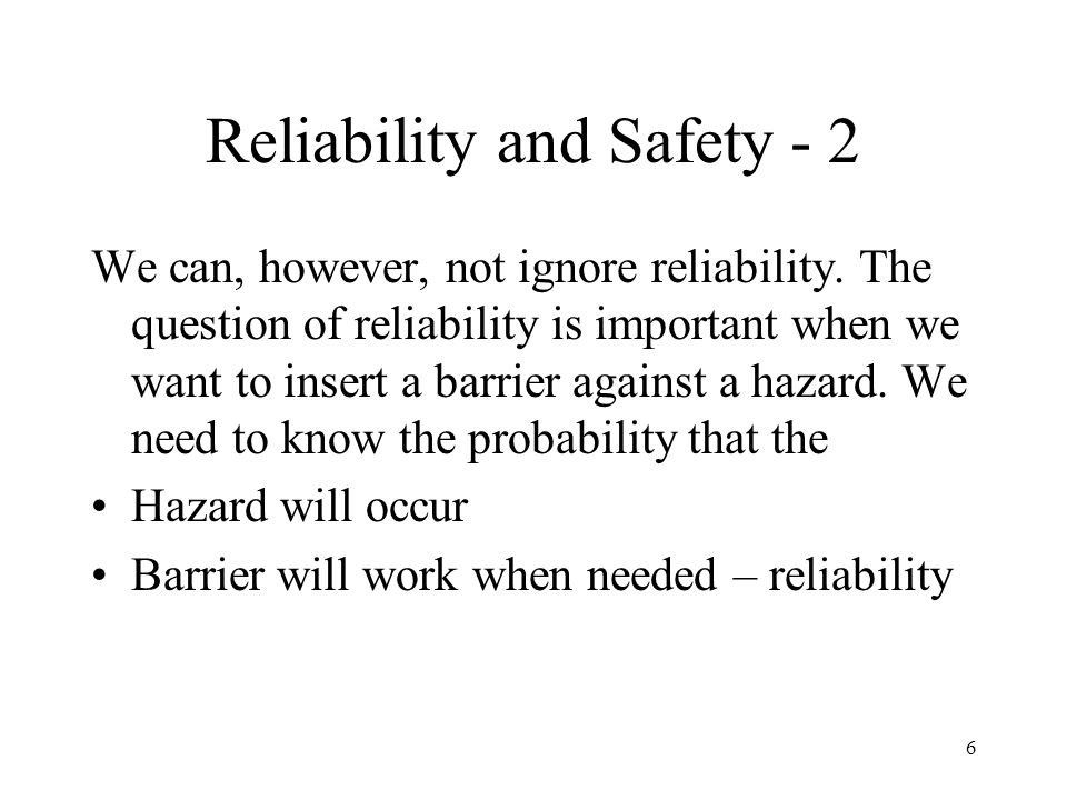 Reliability and Safety - 2