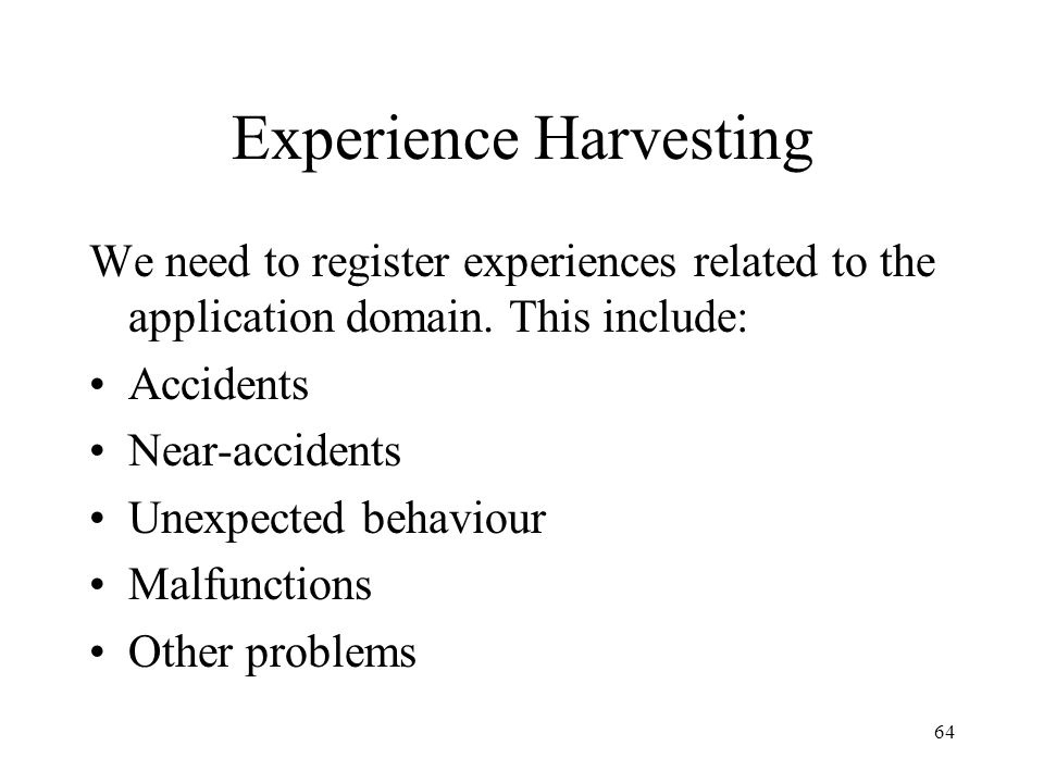 Experience Harvesting