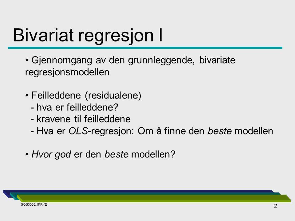 Bivariat regresjon I Gjennomgang av den grunnleggende, bivariate regresjonsmodellen. Feilleddene (residualene)