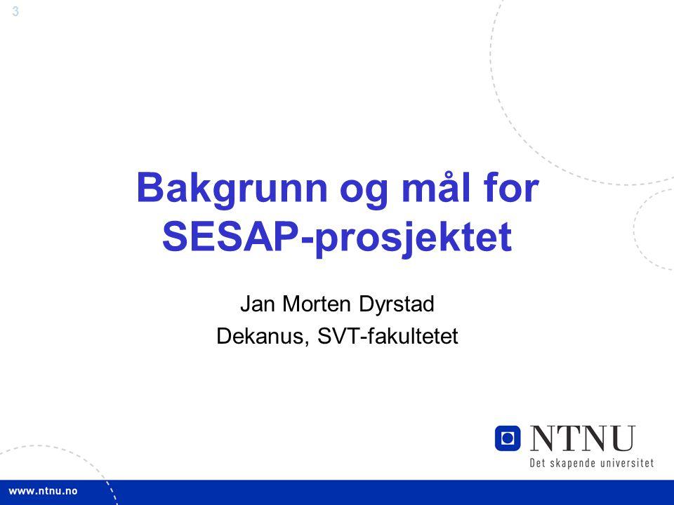 Bakgrunn og mål for SESAP-prosjektet
