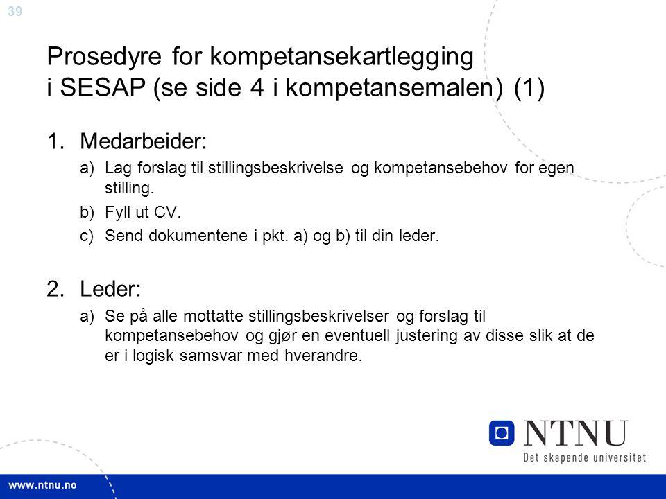 Prosedyre for kompetansekartlegging i SESAP (se side 4 i kompetansemalen) (1)