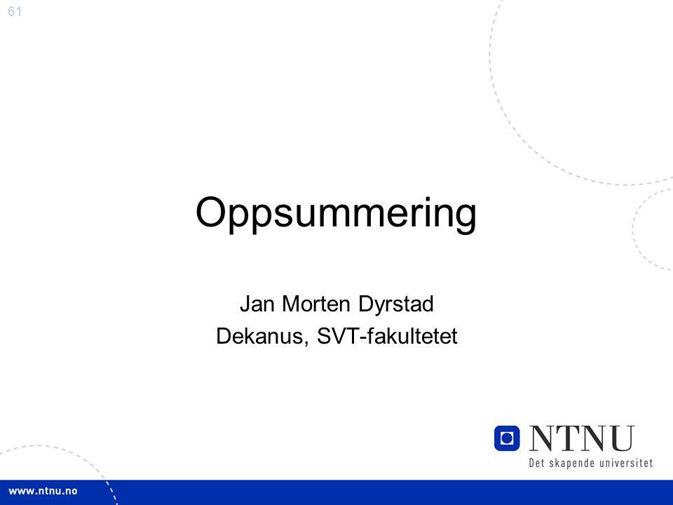 Jan Morten Dyrstad Dekanus, SVT-fakultetet