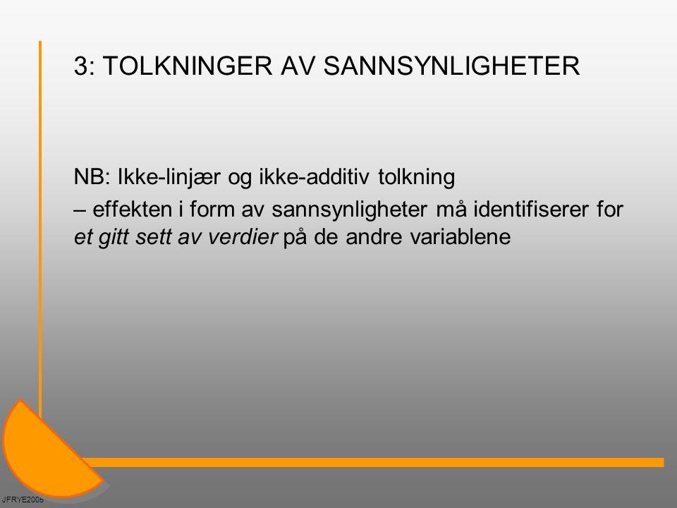 3: TOLKNINGER AV SANNSYNLIGHETER