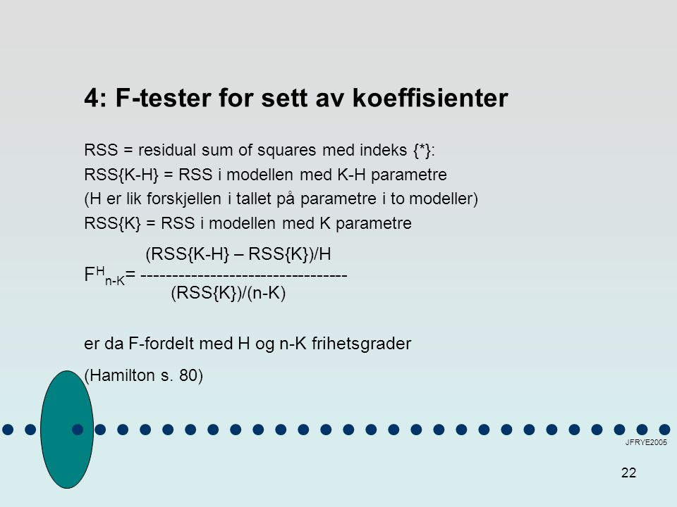 4: F-tester for sett av koeffisienter