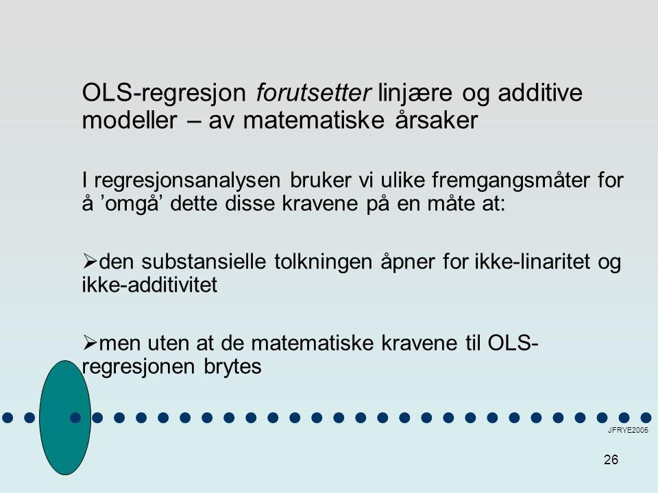 OLS-regresjon forutsetter linjære og additive modeller – av matematiske årsaker