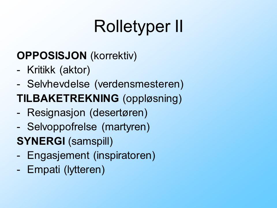 Rolletyper II OPPOSISJON (korrektiv) Kritikk (aktor)