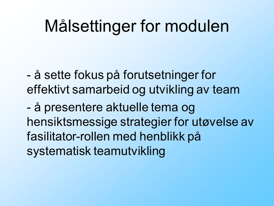 Målsettinger for modulen