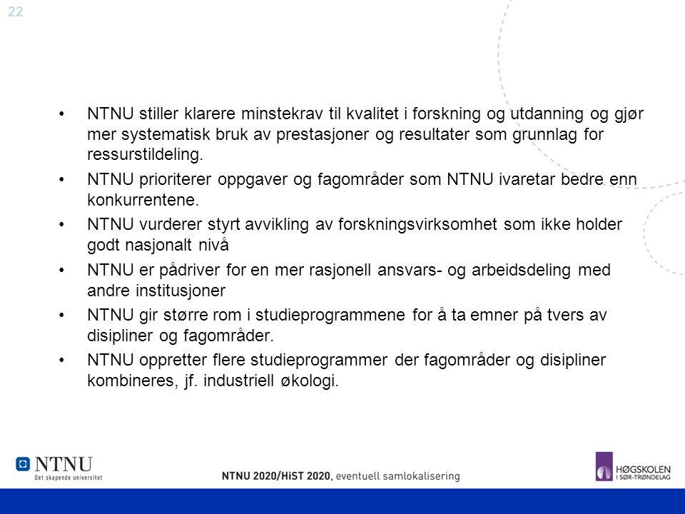 NTNU stiller klarere minstekrav til kvalitet i forskning og utdanning og gjør mer systematisk bruk av prestasjoner og resultater som grunnlag for ressurstildeling.