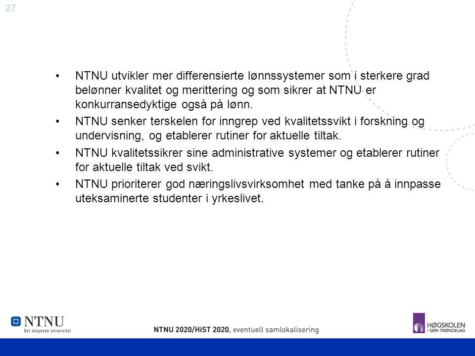 NTNU utvikler mer differensierte lønnssystemer som i sterkere grad belønner kvalitet og merittering og som sikrer at NTNU er konkurransedyktige også på lønn.
