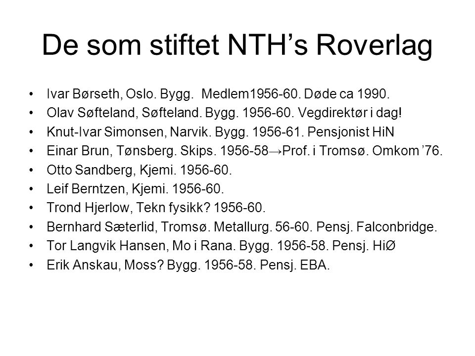 De som stiftet NTH's Roverlag