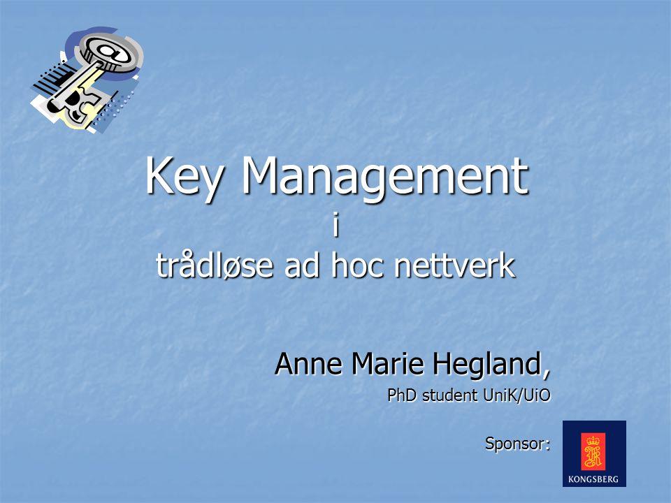 Key Management i trådløse ad hoc nettverk