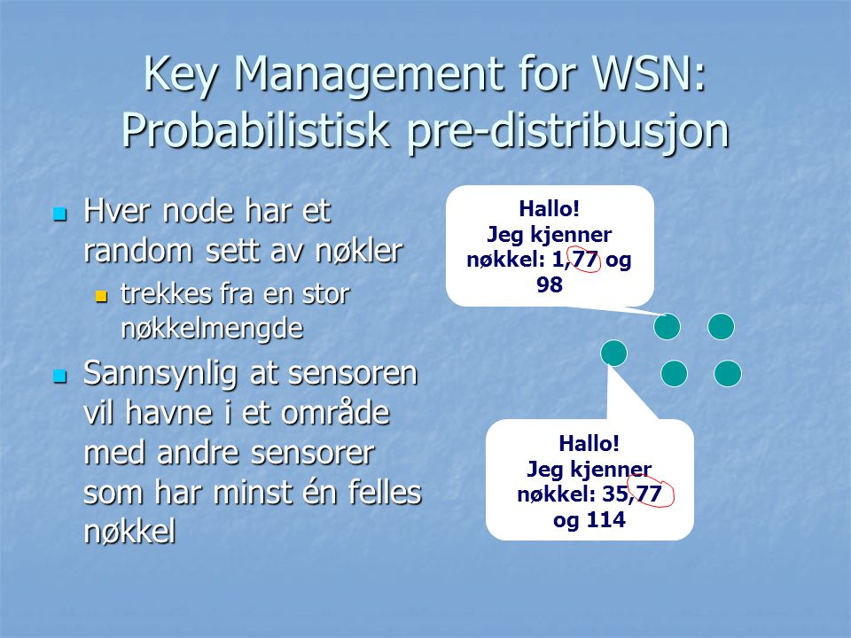 Key Management for WSN: Probabilistisk pre-distribusjon