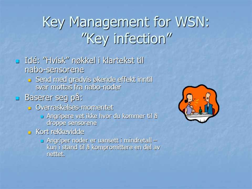 Key Management for WSN: Key infection