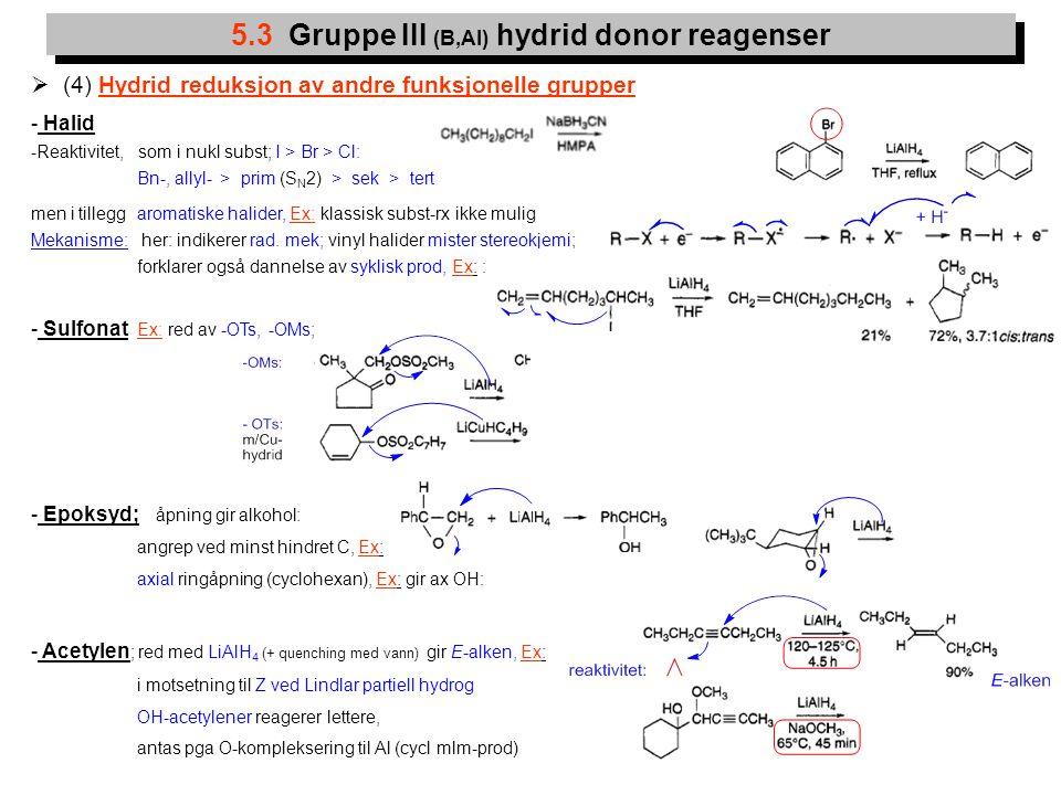 5.3 Gruppe III (B,Al) hydrid donor reagenser