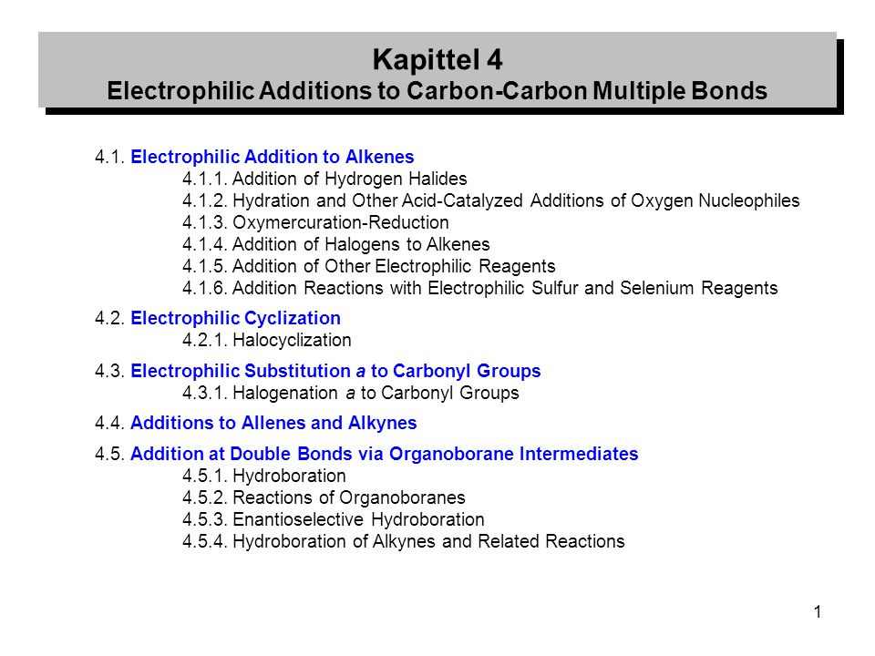 Kapittel 4 Electrophilic Additions to Carbon-Carbon Multiple Bonds