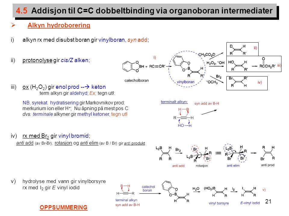 4.5 Addisjon til C=C dobbeltbinding via organoboran intermediater