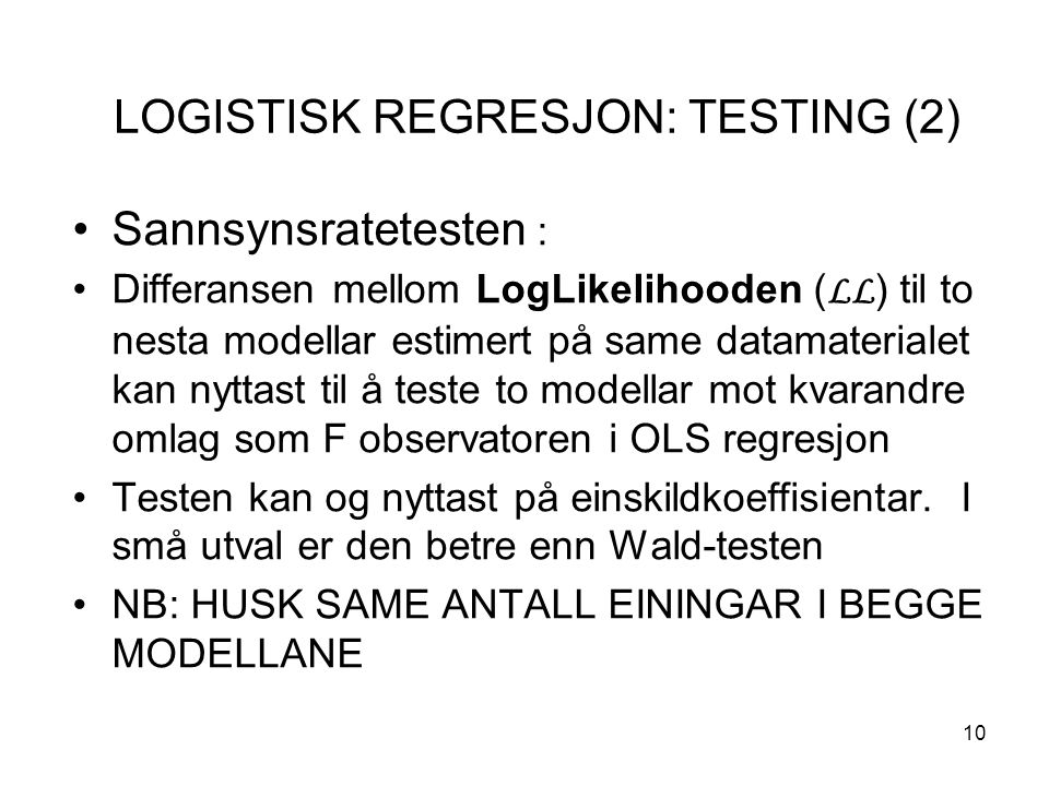 LOGISTISK REGRESJON: TESTING (2)