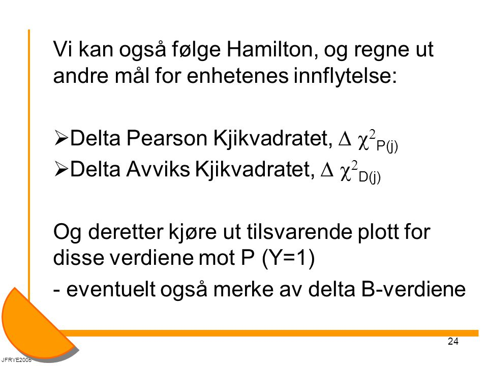 Delta Pearson Kjikvadratet, D c2P(j)
