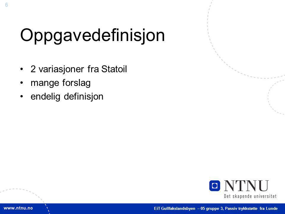 Oppgavedefinisjon 2 variasjoner fra Statoil mange forslag