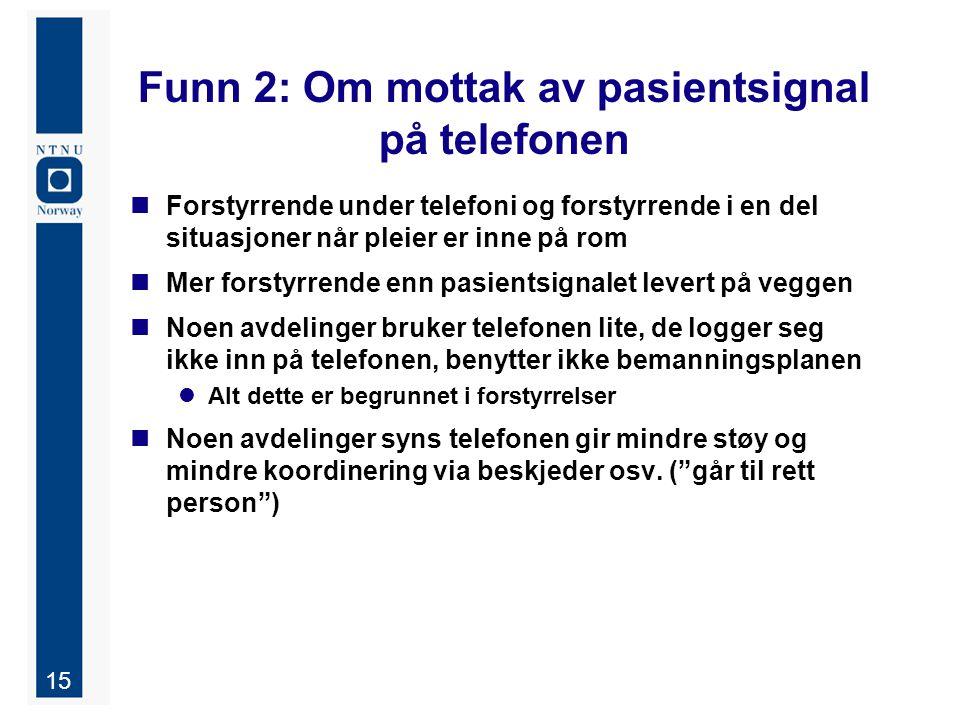 Funn 2: Om mottak av pasientsignal på telefonen