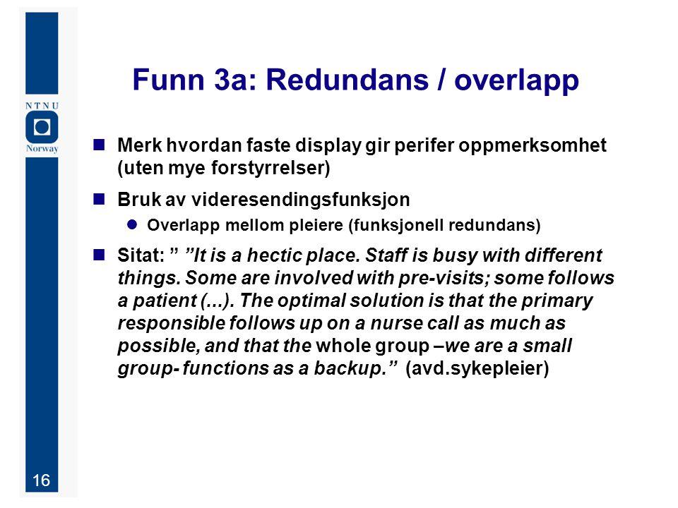 Funn 3a: Redundans / overlapp