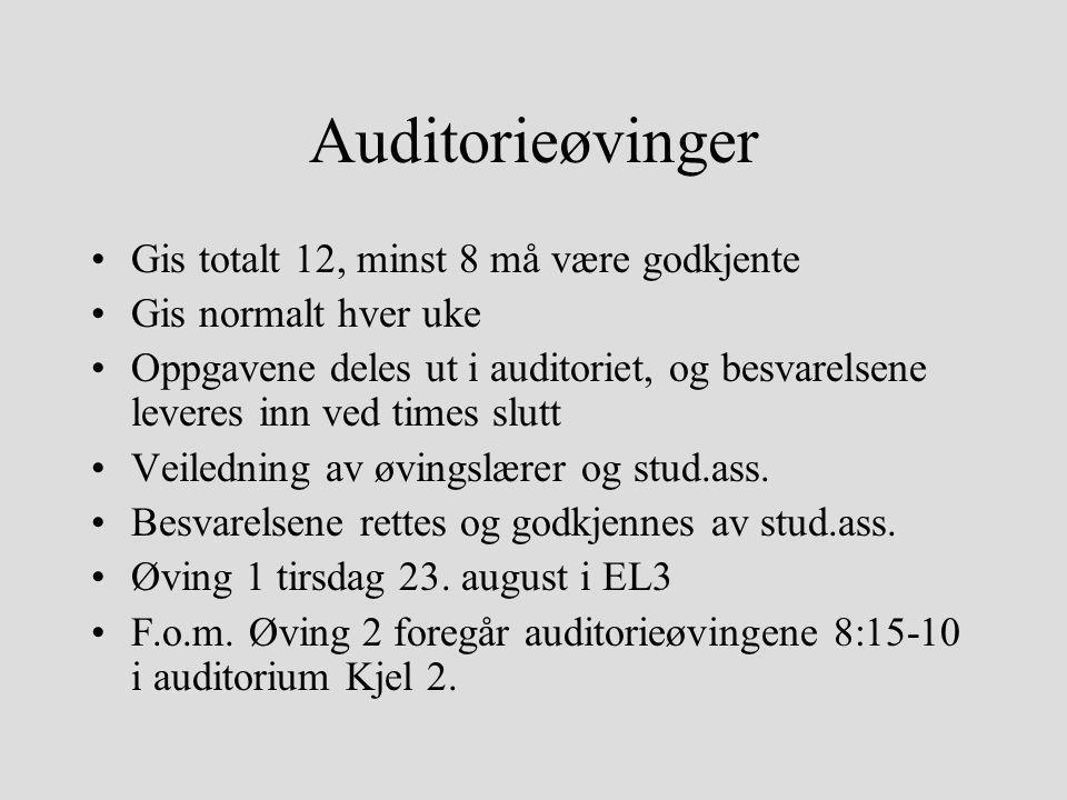 Auditorieøvinger Gis totalt 12, minst 8 må være godkjente