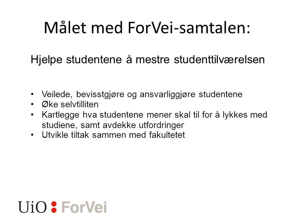Målet med ForVei-samtalen: