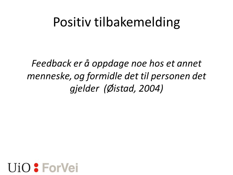 Positiv tilbakemelding