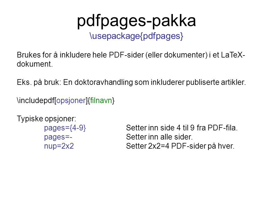 pdfpages-pakka \usepackage{pdfpages}