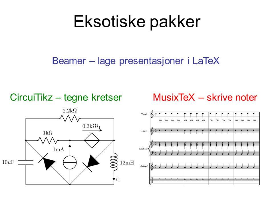 Eksotiske pakker Beamer – lage presentasjoner i LaTeX
