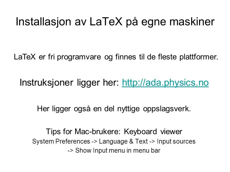 Installasjon av LaTeX på egne maskiner