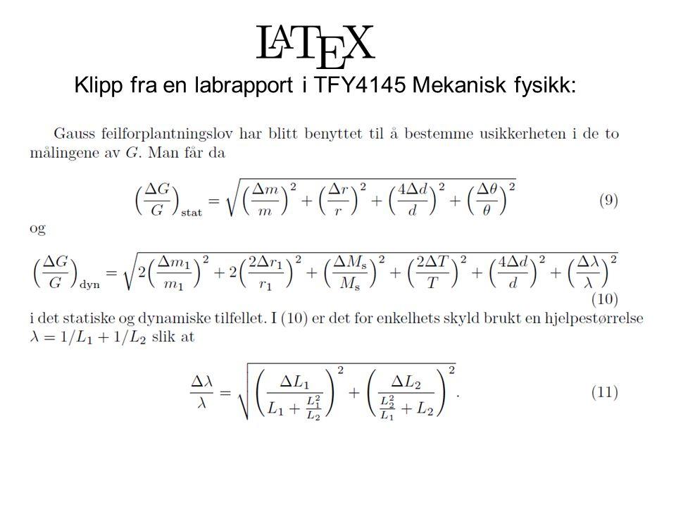 Klipp fra en labrapport i TFY4145 Mekanisk fysikk: