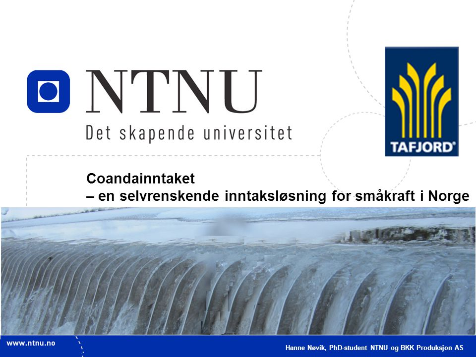 – en selvrenskende inntaksløsning for småkraft i Norge