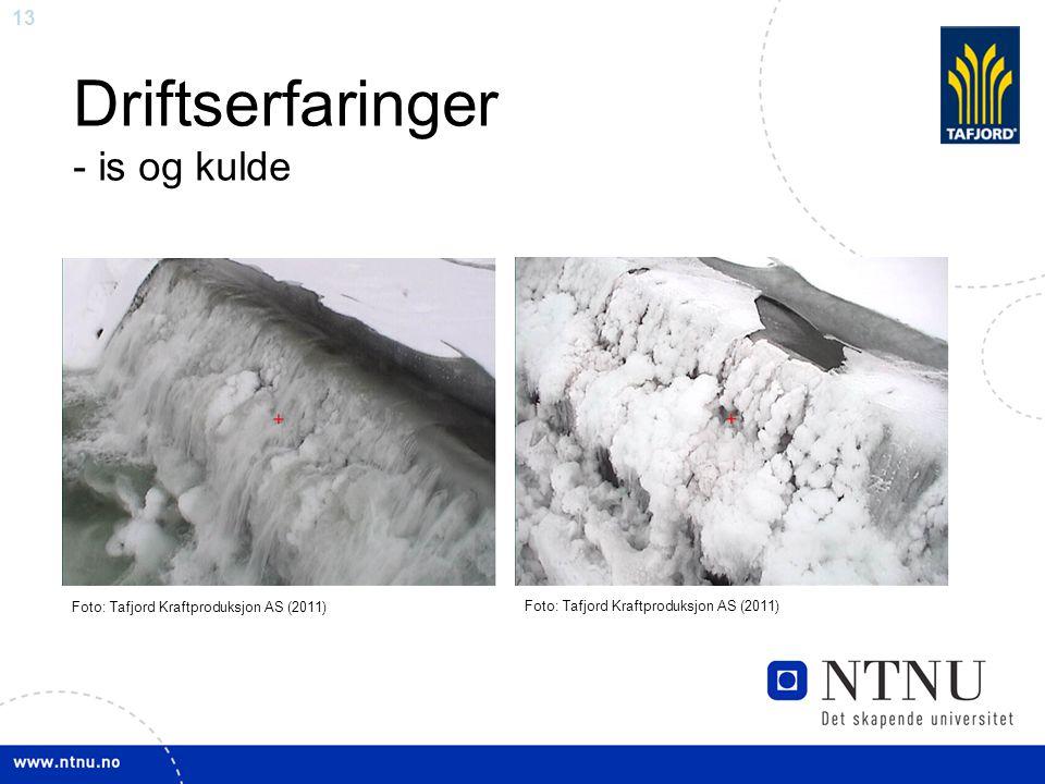 Driftserfaringer - is og kulde