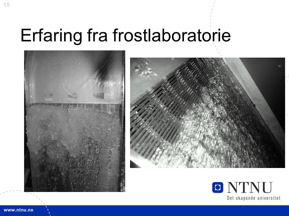 Erfaring fra frostlaboratorie