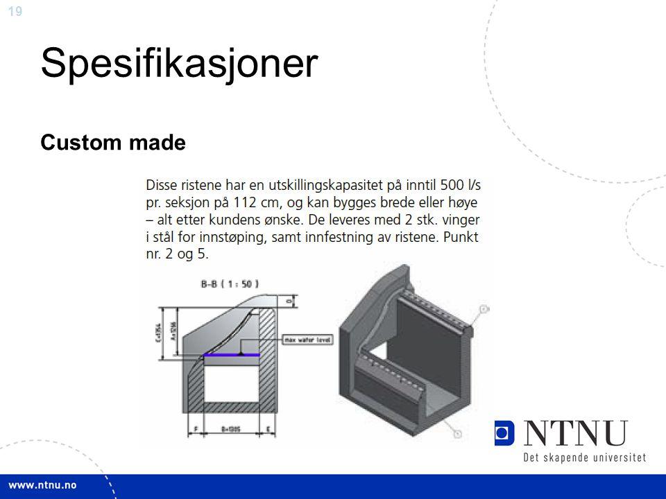 Spesifikasjoner Custom made