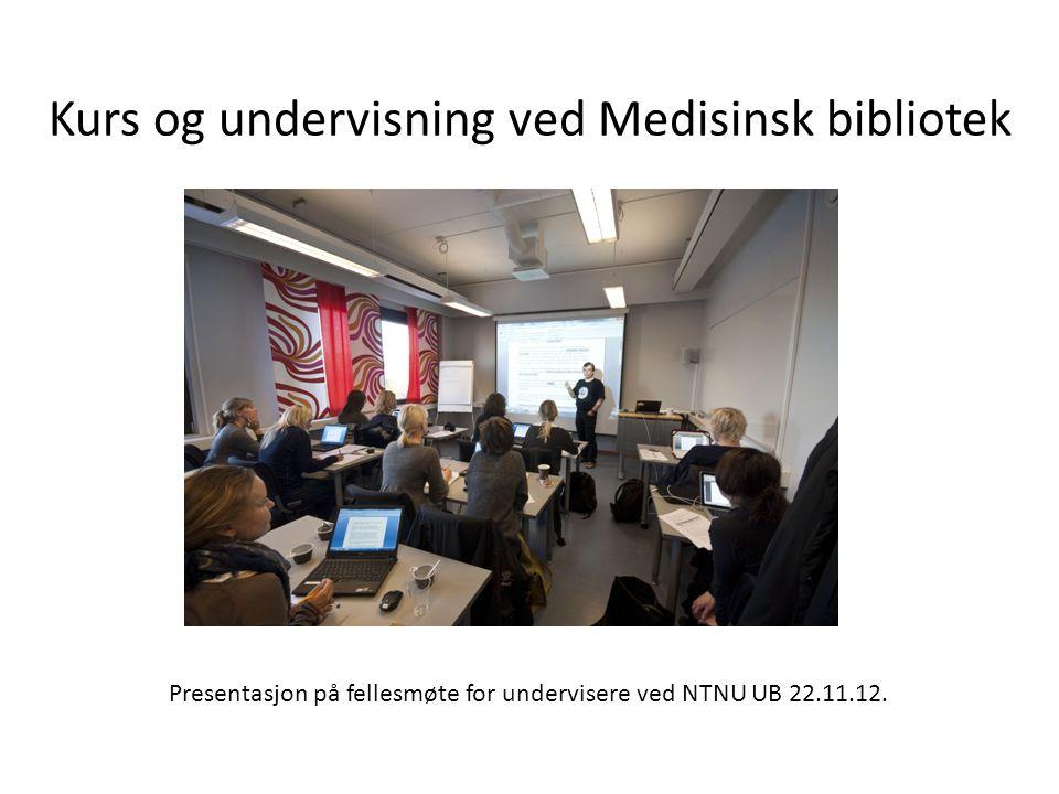 Presentasjon på fellesmøte for undervisere ved NTNU UB 22.11.12.