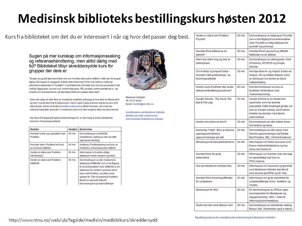 Medisinsk biblioteks bestillingskurs høsten 2012